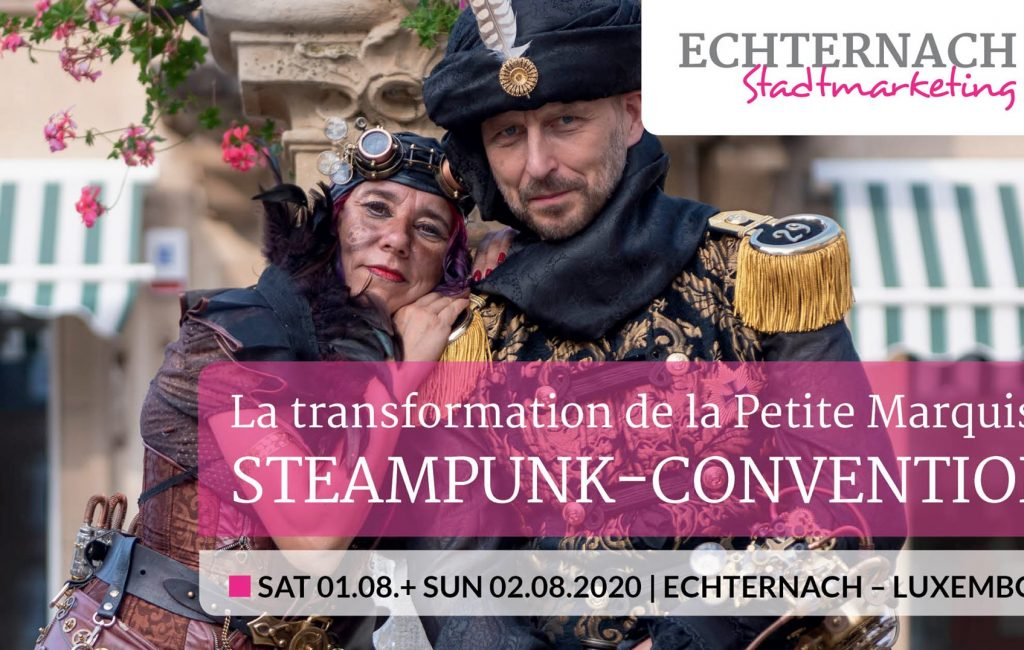 1-2 Août 2020 – Echternach Steampunk-Convention 2020